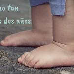 Los (NO TAN) terribles dos años: cómo sobrevivirlos disfrutándolos