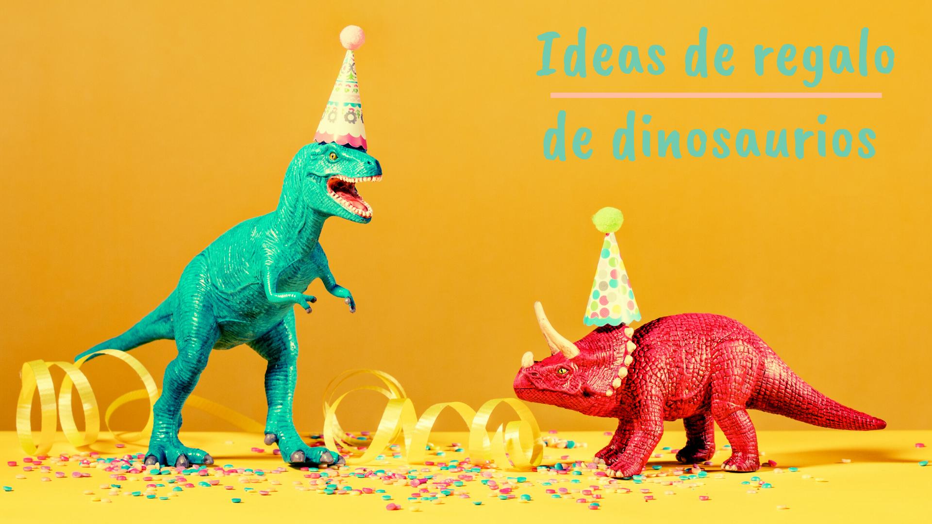 regalos de dinosaurios ideas